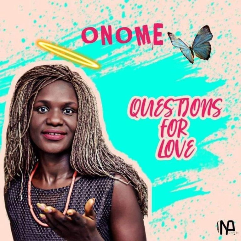 Onome – Question For Love Prod. By Kentee