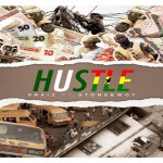 Praiz – Hustle ft StoneBwoy