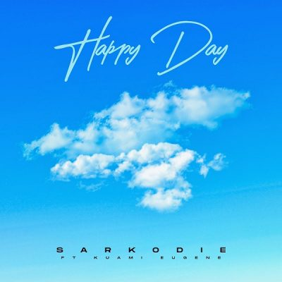 Sarkodie ft. Kuami Eugene – Happy Day