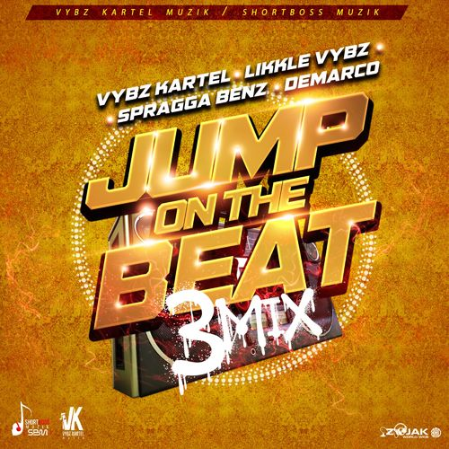 Vybz Kartel – Jump On the Beat 3mix ft. Likkle Vybz Demarco Spragga Benz