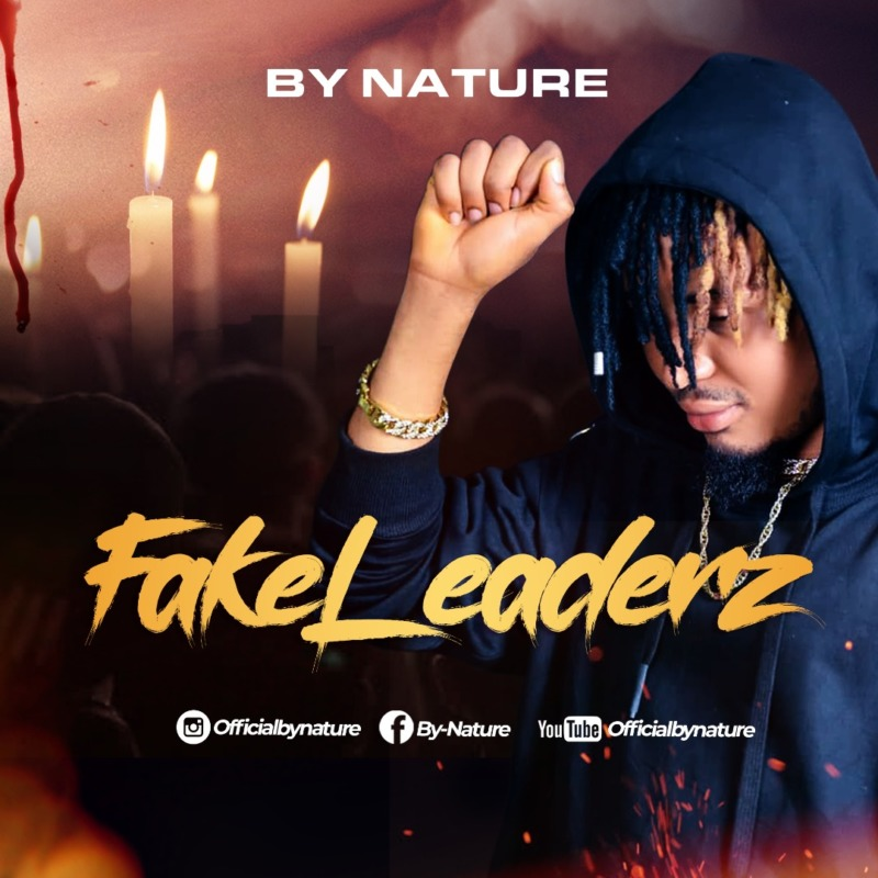 By Nature – Fake Leaderz (Mp3 Download)