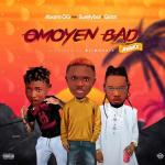 Abami OG ft Qdot Surelyboy – Omoyem Bad Remix Mp3 Download