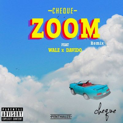 Cheque Ft. Davido Wale Zoom Remix Mp3 Download