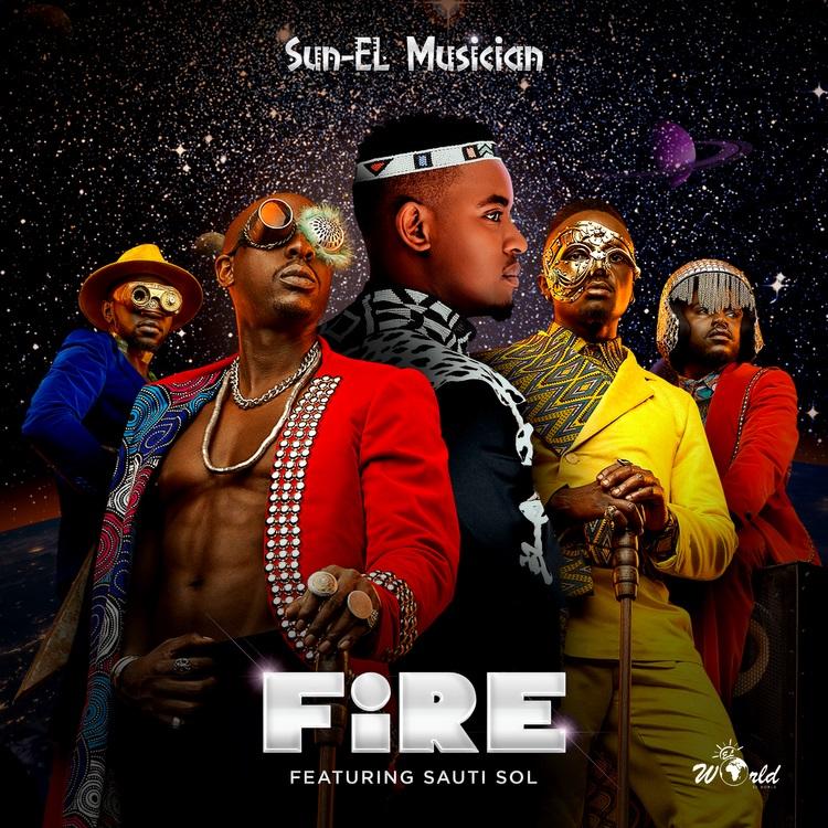 Fire audio by Sun EL Musician ft Sauti Sol (Mp3 Download)