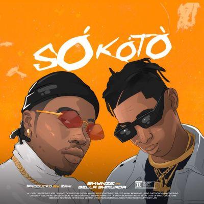 Skynze Ft. Bella Shmurda Sokoto Mp3 Download