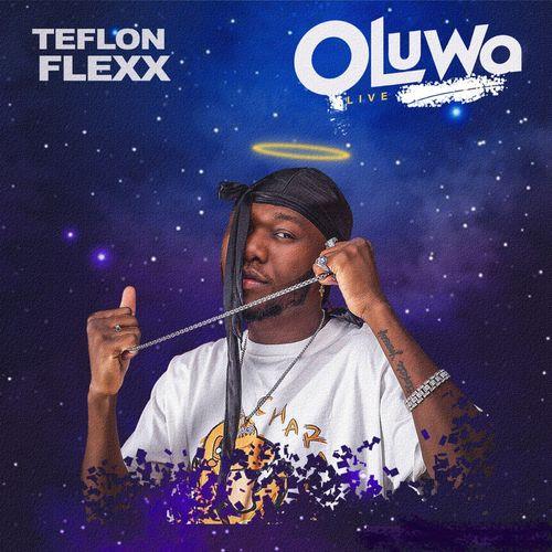 Audio Video Teflon Flexx Oluwa Live