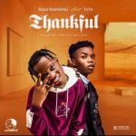 Balloranking Thankful Ft Lyta