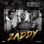 DJ Zeeez Ft. Papisnoop Ft. Jadio P – Zaddy