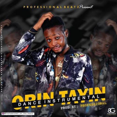Free Dance Beat Professional Orin Tayin Instrumental Mp3 Download