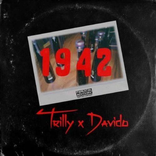 Trilly – 1942 ft Davido