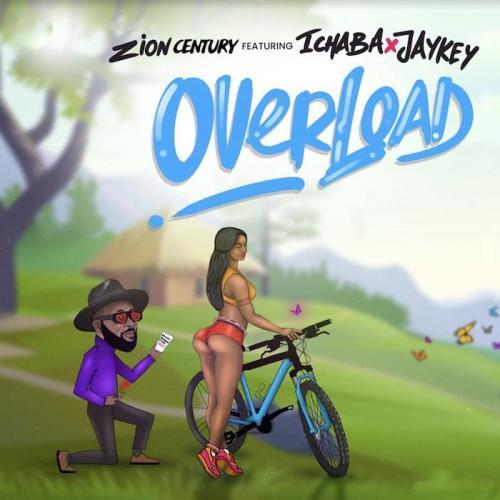 Zion Century Overload Ft Ichaba Jaykey