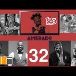 Amerado Yeete Nsem Episode 32