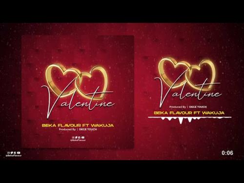Beka Flavour Valentine Ft Wakuja