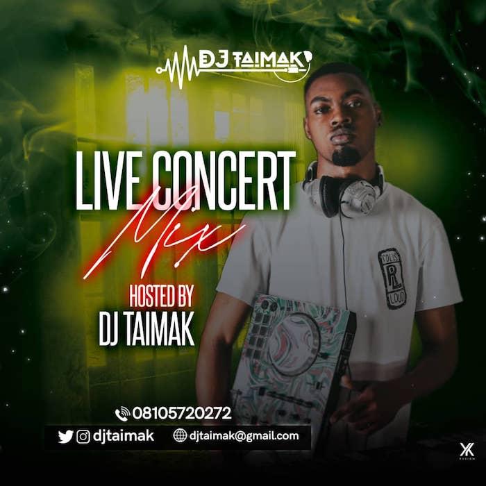 DJ Taimak – Live Concert Mix