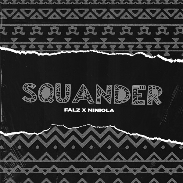 Falz ft. Niniola Squander Instrumental Mp3 Download