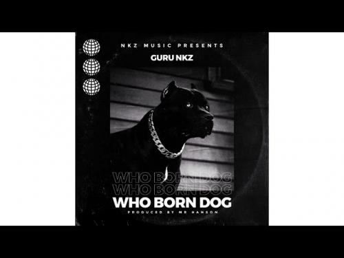 Guru NKZ Who Born Dog