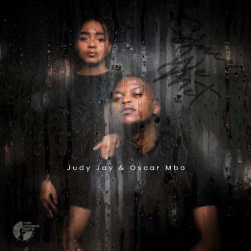Judy Jay Oscar Mbo Since We Met