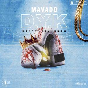 Mavado – Dont You Know Prod by DJ Sunshine
