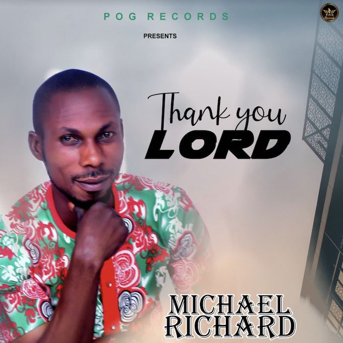 Michael Richard Thank You Lord Mp3 Download