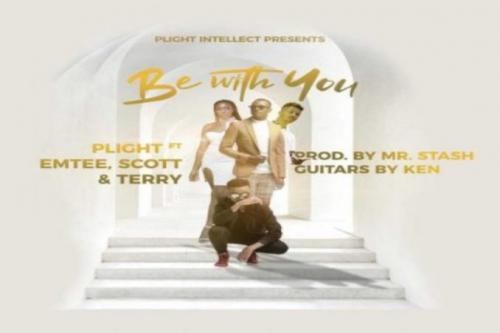 Plight Be With You Ft Emtee Scott Terry