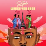 [Album] Sean Tizzle – Where You Been EP