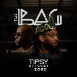 Tipsy Kelvano – The Bag Ft Zoro Prod Skelly