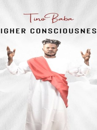 Album Higher Consciousness Album by Tino Baba Mp3 Download
