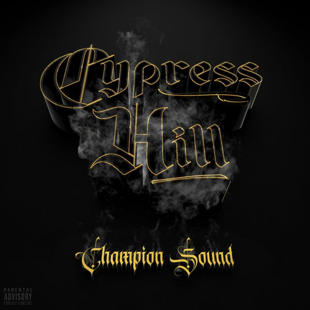 Cypress Hill – Champion Sound