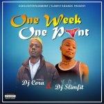 DJ Cora x DJ Slimfit One Week One Pant Mp3 Download