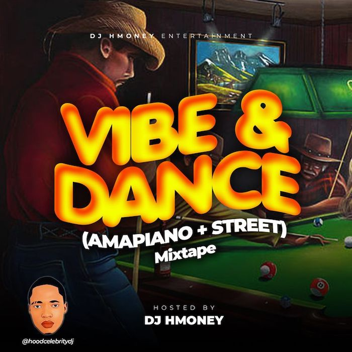 DJ H Money – Vibe Dance Amapiano Street Mix