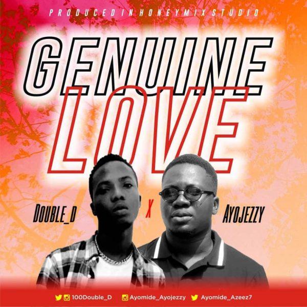 Double D x Ayojezzy – Genuine Love