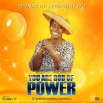 Osinachi Nwachukwu God Of Power Mp3 Download