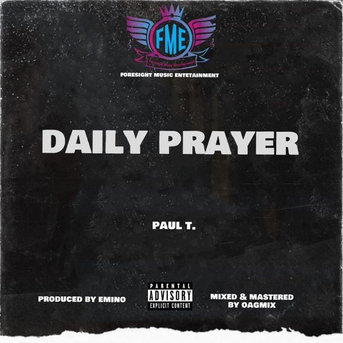 Paul T – Daily Prayer