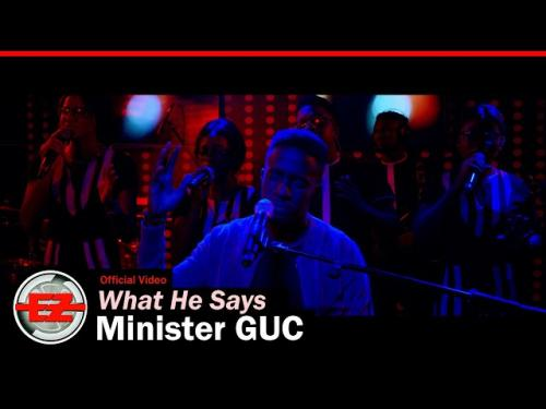 VIDEO GUC What He Says