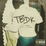 MI Abaga Ft. Sinzu & Erigga – TBDK Lyrics