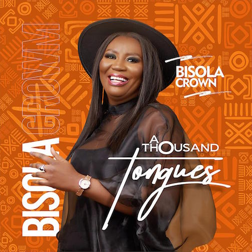 Bisola Crown – A Thousand Tongues