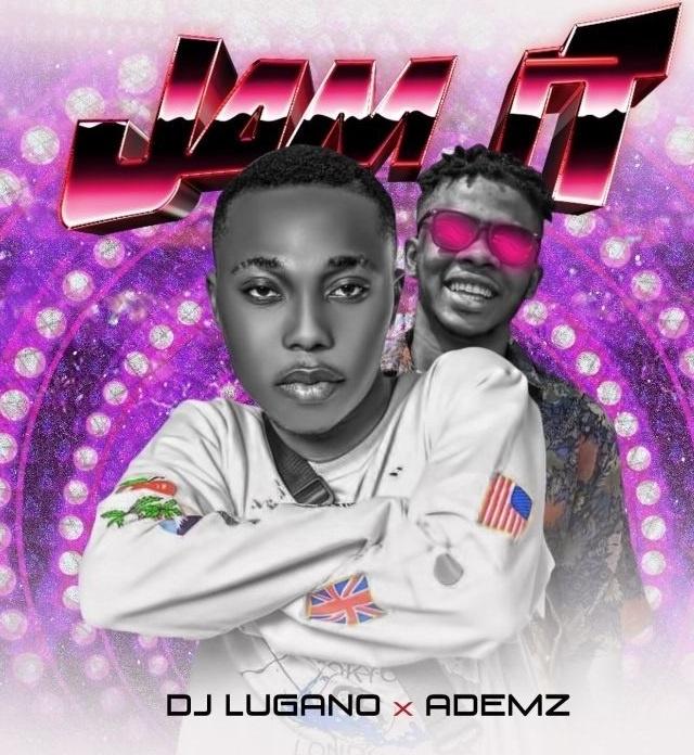 DJ Lugano Jam It ft. Ademz mp3 download