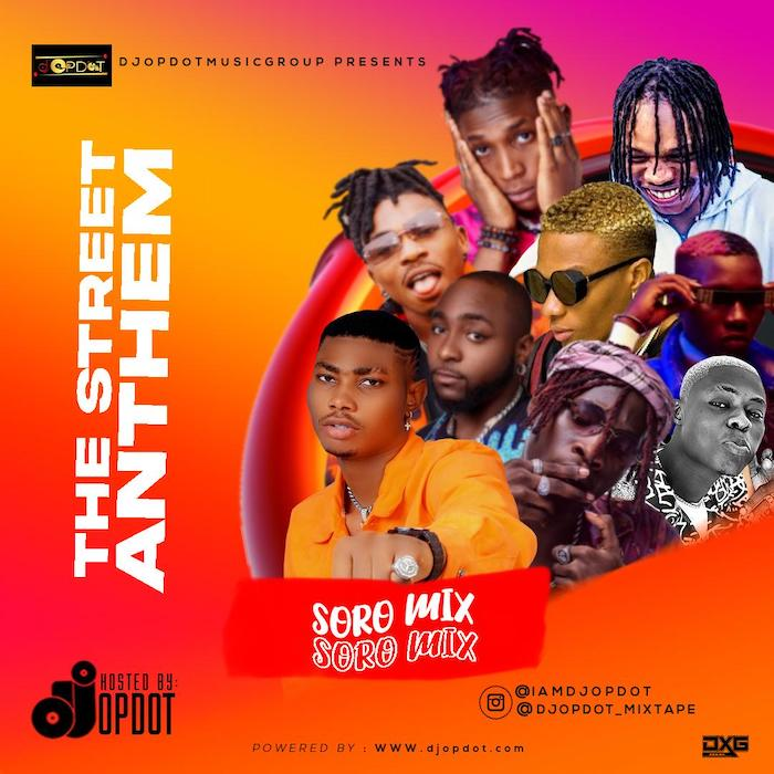 DJ OP Dot – The Street Anthem Soro Mix