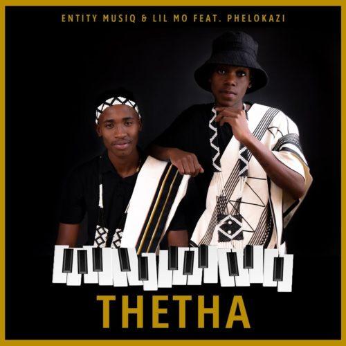 Entity MusiQ Lil Mo Thetha Ft. Phelokazi mp3 download