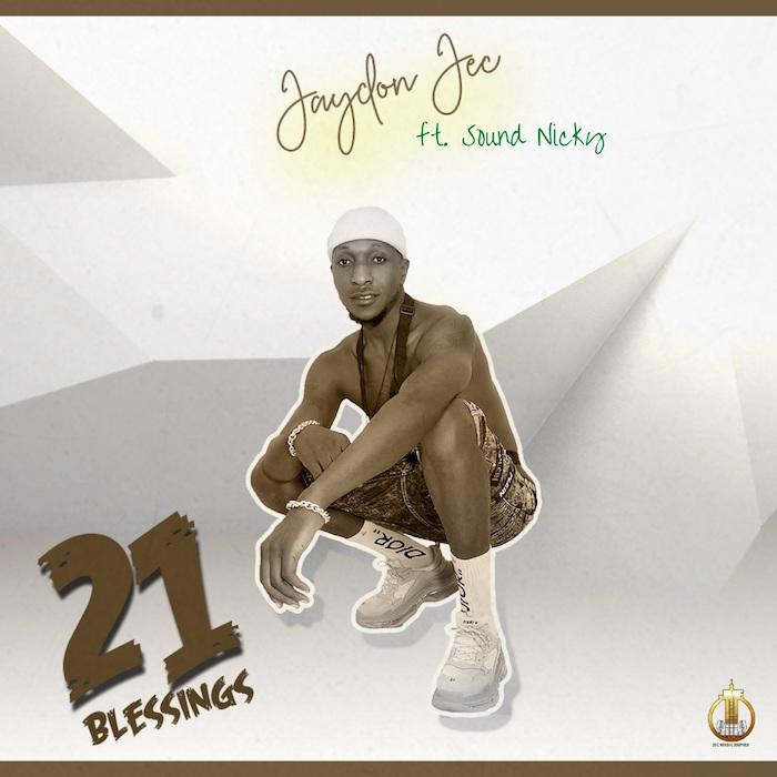 Jaydon Jec – 21 Blessings