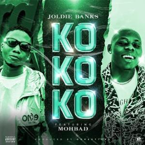 Joldie Banks ft. Mohbad – Kokoko