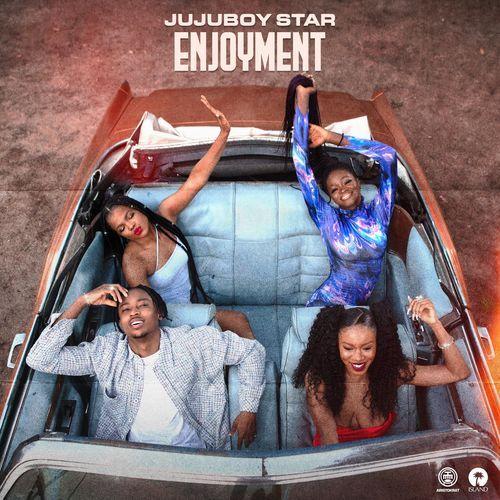 Jujuboy Star Enjoyment ft. Kel P mp3 download