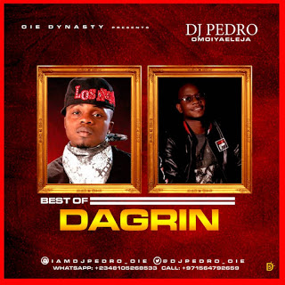 Mixtape DJ Pedro – Best Of Dagrin