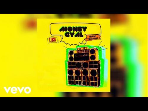 Nailah Blackman Money Gyal