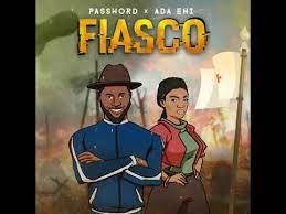 Password Fiasco ft. Ada Ehi mp3 download