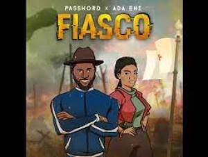 Password Fiasco ft. Ada Ehi mp3 download