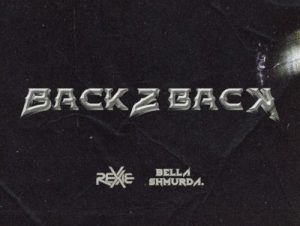 Rexxie Back 2 Back ft Bella Shmurda Mp3 download