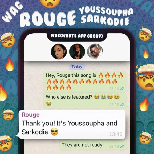 Rouge WAG Ft Sarkodie Yousspupha