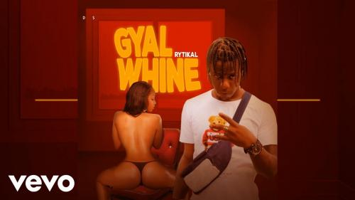 Rytikal – Gal Whine