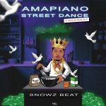 Snowz Beat – Amapiano Street Dance Beat Instrumental